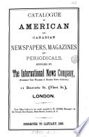 Catalogue of American and Canadian newspapers, magazines and periodicals, supplied by the International news company. Corrected to January, 1880