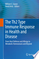 The Th2 Type Immune Response in Health and Disease Book