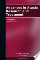 Advances In Ataxia Research And Treatment 2011 Edition Book PDF