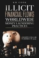 Illicit Financial Flows Worldwide Money Laundering Practices
