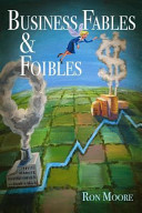 Business Fables And Foibles Book PDF