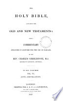 The Holy Bible With A Comm Arranged In Lectures By C Girdlestone