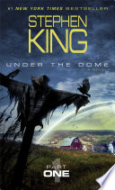 Under the Dome  Part 1