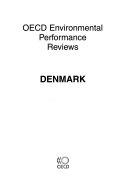 OECD Environmental Performance Reviews OECD Environmental Performance Reviews  Denmark 2007