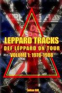 Leppard Tracks  Def Leppard on Tour 1978 1988