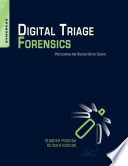 Digital Triage Forensics