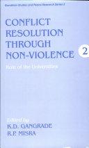 Conflict Resolution Through Non violence  Development without destruction