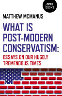What Is Post Modern Conservatism