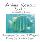 Animal Rescue  Book 2  Hanauma Bay  Hawaii