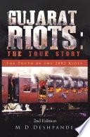 Gujarat Riots: the True Story