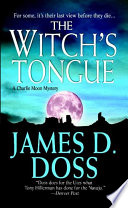 The Witch s Tongue  A Charlie Moon Mystery