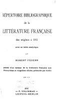 Répertoire bibliographie de la littérature française des origines à 1911 avec un index analytique