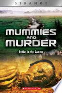 Mummies and Murder (X Books: Strange)
