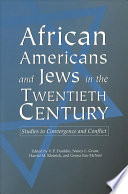 African Americans and Jews in the Twentieth Century Book