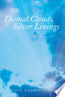 Dismal Clouds  Silver Linings