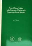 Physical Fitness Training in the Treatment of Patients with Nonpsychotic Mental Disorders