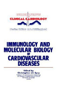 Immunology and Molecular Biology of Cardiovascular Diseases Book