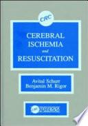Cerebral Ischemia and Resuscitation