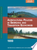 Agricultural Policies in Emerging and Transition Economies 1999