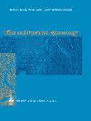 Office and Operative Hysteroscopy