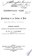 Smith's Elementary View of the Proceedings in an Action at Law