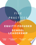 Five Practices For Equity Focused School Leadership