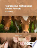 """Reproductive Technologies in Farm Animals, 2nd Edition"" by Ian Gordon"