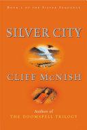 Silver Sequence: Silver City