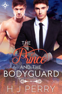 The Prince and The Bodyguard ebook