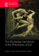 The Routledge Handbook of the Philosophy of Evil Pdf/ePub eBook