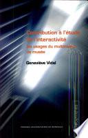 Contribution à l'étude de l'interactivité