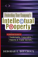 Protecting Your Company's Intellectual Property