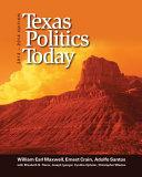 Texas Politics Today, 2013-2014 Edition