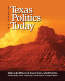 Texas Politics Today  2013 2014 Edition