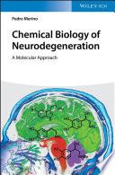 Chemical Biology of Neurodegeneration