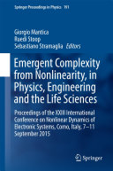 Emergent Complexity from Nonlinearity  in Physics  Engineering and the Life Sciences