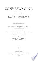 Conveyancing According to the Law of Scotland