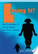 Losing It?