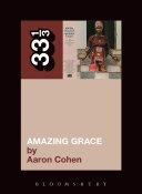 Aretha Franklin's Amazing Grace