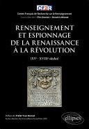 Pdf Renseignement et espionnage de la Renaissance à la Révolution (XVe- XVIIIe siècles) Telecharger