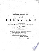 L Colonel John Lilbvrne His Apologetical Narration Relateing To His Illegal Unjust Sentence Decreed Executed Upon Him By The Present Parliament Of England January 1651 I E 1652 Directed Tot The People Of The United Nether Lands The Place Of His Present Abode Etc
