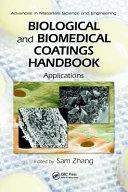 Biological And Biomedical Coatings Handbook Two Volume Set Book PDF