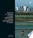 Lessons for Climate Change Adaptation from Better Management of Rivers Book