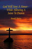 Pdf God Will Save a Sinner - While Allowing a Saint to Drown