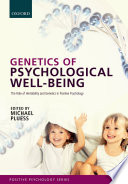 Genetics of Psychological Well Being