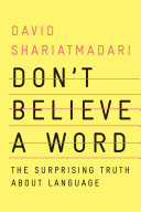 Pdf Don't Believe a Word: The Surprising Truth About Language Telecharger
