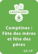Graphismes et comptines GS/CP - Fête des mères et fête des pères