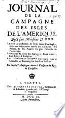Journal de la Campagne des Isles de l'Amérique, qu'à fait Monsieur D*** ... Par G[autier] D[u] T[ronchoy].