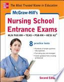 McGraw-Hills Nursing School Entrance Exams 2/E