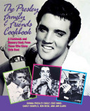 The Presley Family   Friends Cookbook